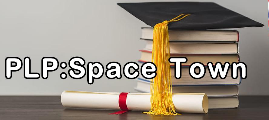 PLP:Space Town